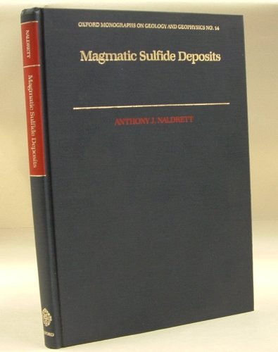 9780195051193: Magmatic Sulfide Deposits (Oxford Monographs on Geology and Geophysics)