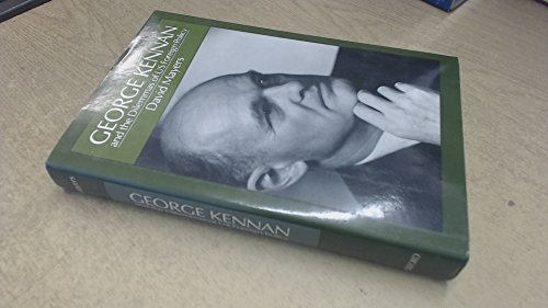 9780195051391: George Kennan and the Dilemmas of U.S. Foreign Policy