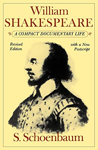 9780195051612: William Shakespeare: A Compact Documentary Life (Oxford Paperbacks)