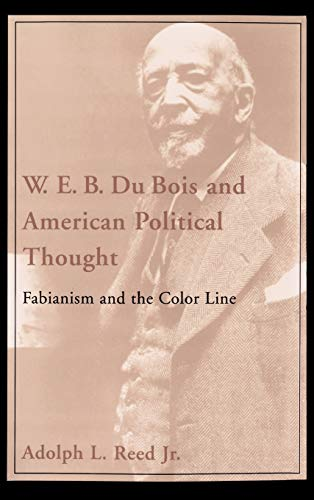9780195051742: W. E. B. Du Bois and American Political Thought: Fabianism and the Color Line