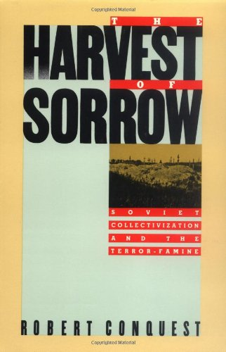 9780195051803: The Harvest of Sorrow: Soviet Collectivization and the Terror-Famine