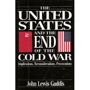 9780195052015: The United States and the End of the Cold War: Implications, Reconsiderations, Provocations