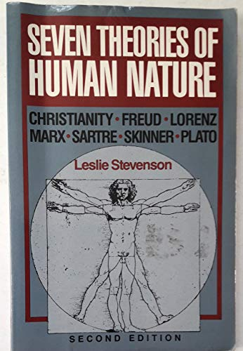 9780195052145: Seven Theories of Human Nature: Christianity, Freud, Lorenz, Marx, Sartre, Skinner, Plato