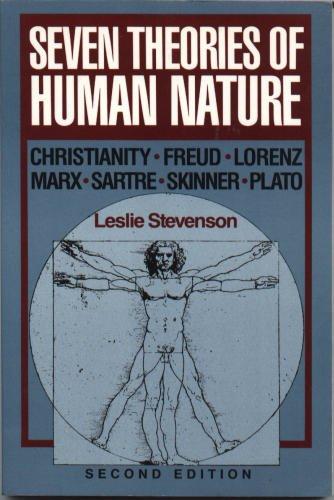 9780195052145: Seven Theories of Human Nature: Christianity, Freud, Lorenz, Marx, Sartre, Skinner, Plato