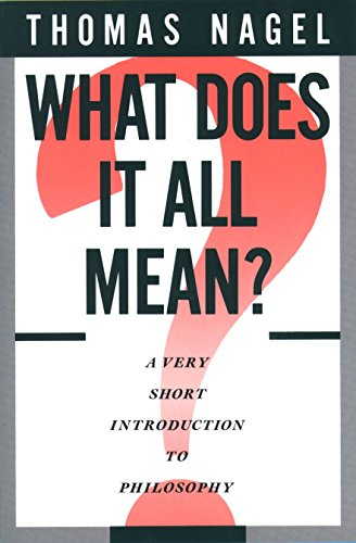 9780195052169: What Does It All Mean?: A Very Short Introduction to Philosophy