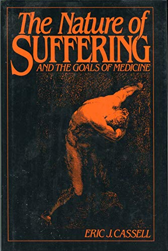 9780195052220: The Nature of Suffering and the Goals of Medicine
