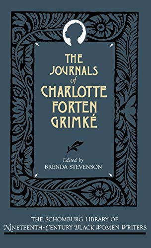 9780195052381: The Journals of Charlotte Forten Grimké (The Schomburg Library of Nineteenth-Century Black Women Writers)