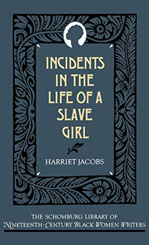 9780195052435: Incidents in the Life of a Slave Girl (The Schomburg Library of Nineteenth-Century Black Women Writers)