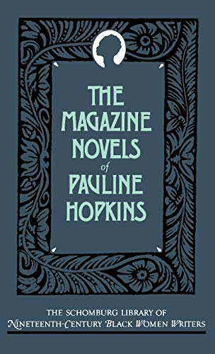 9780195052480: The Magazine Novels of Pauline Hopkins: (Including Hagar's Daughter, Winona, and Of One Blood) (The Schomburg Library of Nineteenth-Century Black Women Writers)