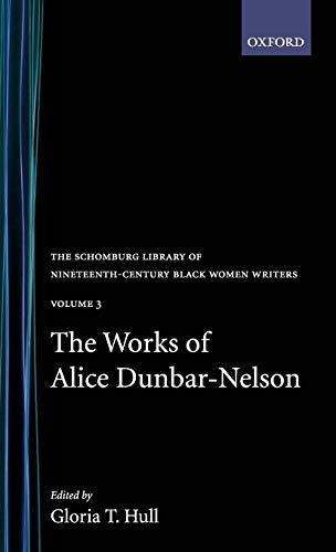 9780195052527: The Works of Alice Dunbar-Nelson: Volume 3 (The Schomburg Library of Nineteenth-Century Black Women Writers)