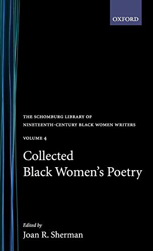 9780195052565: Collected Black Women's Poetry: Volume 4 (The Schomburg Library of Nineteenth-Century Black Women Writers)