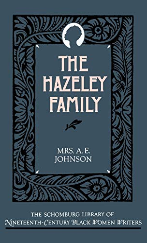 9780195052572: The Hazeley Family (The Schomburg Library of Nineteenth-Century Black Women Writers)