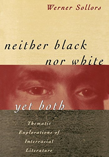 9780195052824: Neither Black Nor White Yet Both: Thematic Explorations of Interracial Literature
