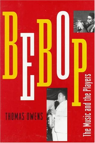 9780195052879: Bebop: The Music and Its Players