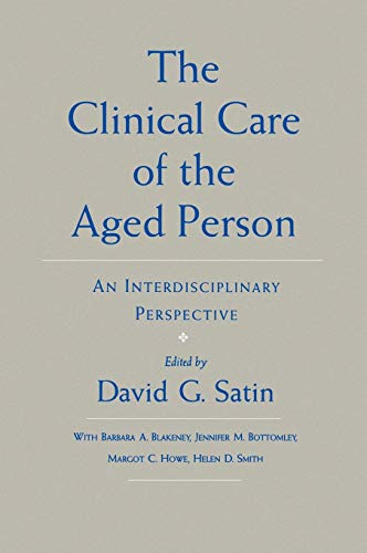 9780195052909: The Clinical Care of the Aged Person: An Interdisciplinary Perspective