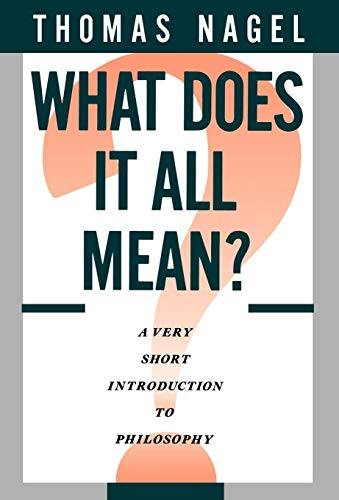 9780195052923: What Does It All Mean?: A Very Short Introduction to Philosophy