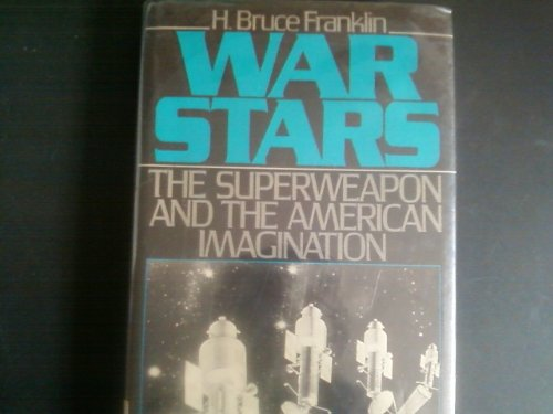 9780195052954: War Stars: The Superweapon and the American Imagination
