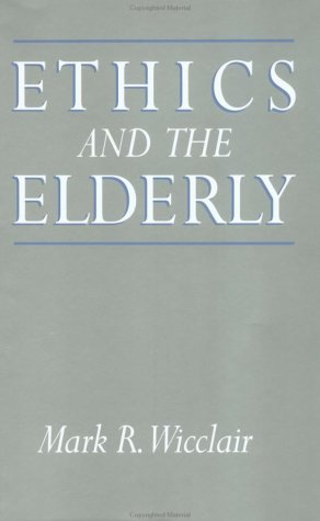 9780195053159: Ethics and the Elderly