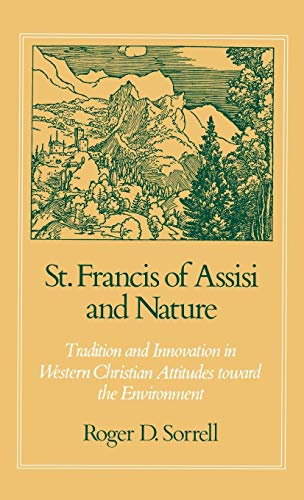9780195053227: St. Francis of Assisi and Nature: Tradition and Innovation in Western Christian Attitudes toward the Environment