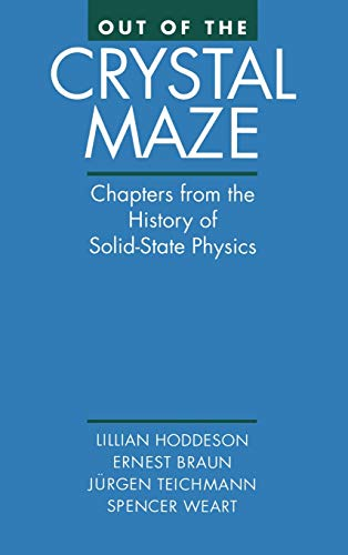9780195053296: Out of the Crystal Maze: Chapters from the History of Solid-State Physics