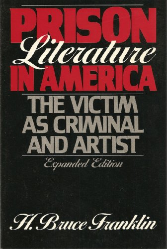 9780195053586: Prison Literature in America: The Victim as Criminal and Artist (Oxford Paperbacks)