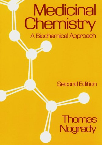 9780195053692: Medicinal Chemistry: A Biochemical Approach
