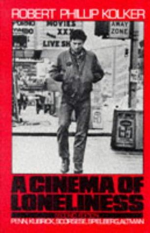 9780195053906: A Cinema of Loneliness: Penn, Kubrick, Scorsese, Spielberg, Altman (Oxford paperbacks)