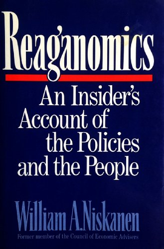 9780195053944: Reaganomics: An Insider's Account of the Policies and the People