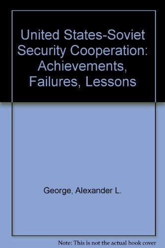 9780195053975: United States-Soviet Security Cooperation: Achievements, Failures, Lessons