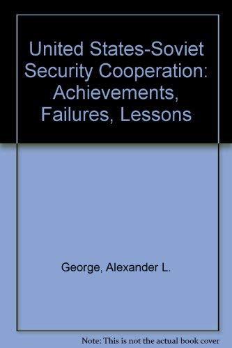 9780195053975: U.s.-soviet Security Cooperation: Achievements, Failures, Lessons