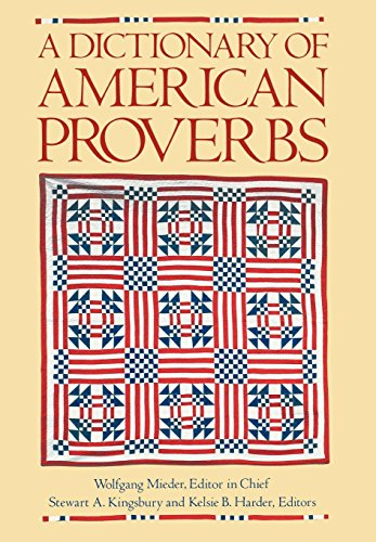 9780195053999: A Dictionary of American Proverbs