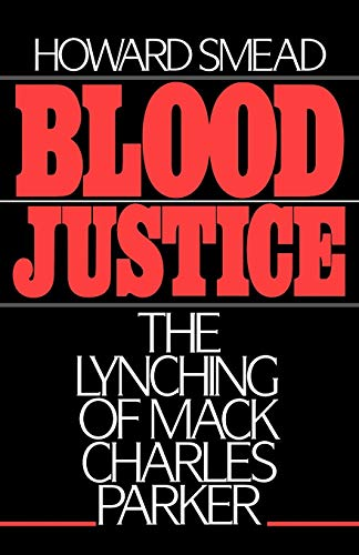 9780195054293: Blood Justice: The Lynching of Mack Charles Parker