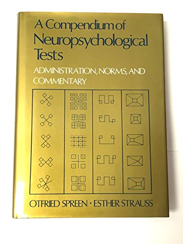 9780195054392: A Compendium of Neuropsychological Tests: Administration, Norms, and Commentary