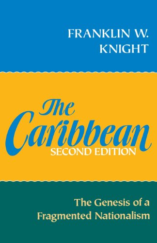9780195054415: The Caribbean: The Genesis of a Fragmented Nationalism (Latin American Histories)