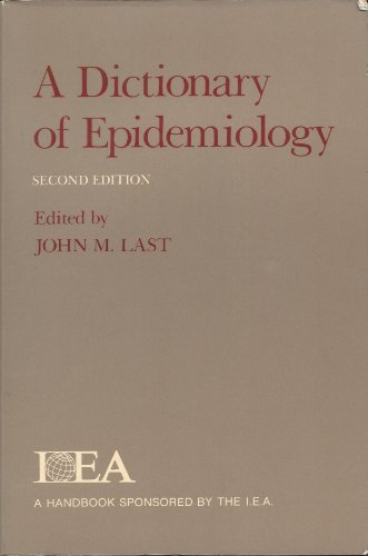 9780195054811: A Dictionary of Epidemiology
