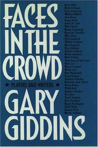 Faces in the Crowd: Players and Writers: Giddins, Gary