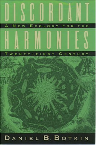 9780195054910: Discordant Harmonies: A New Ecology for the Twenty-First Century