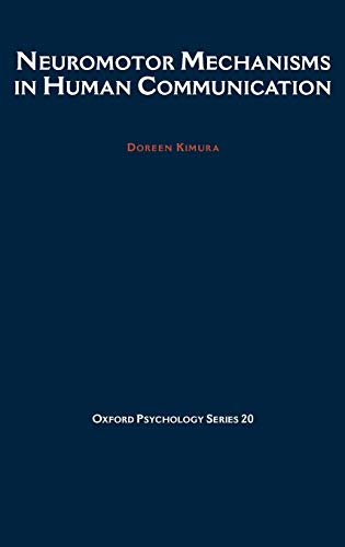 Neuromotor mechanisms in human communication.: Kimura, Doreen.