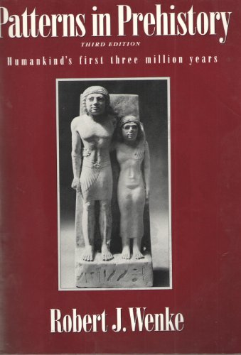 9780195055221: Patterns in Prehistory: Humankind's First Three Million Years