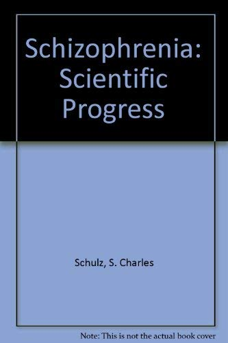 9780195055276: Schizophrenia: Scientific Progress