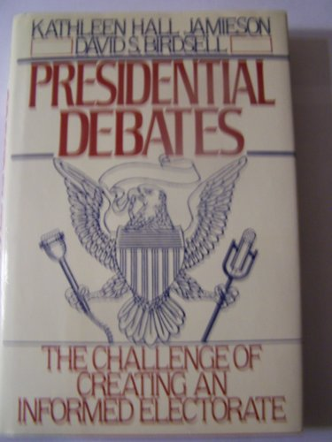 9780195055399: Presidential Debates: The Challenge of Creating an Informed Electorate