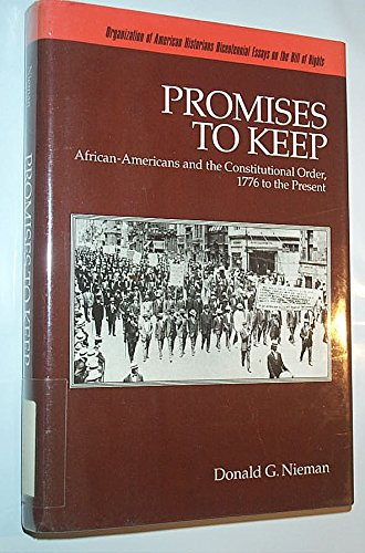 Promises to Keep: African-Americans and the Constitutional: Carlo Jordan,Donald G.