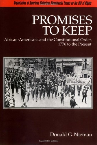 9780195055610: Promises to Keep: African-Americans and the Constitutional Order, 1776 to the Present (Bicentennial Essays on the Bill of Rights)