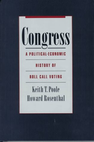 9780195055771: Congress: A Political-Economic History of Roll Call Voting