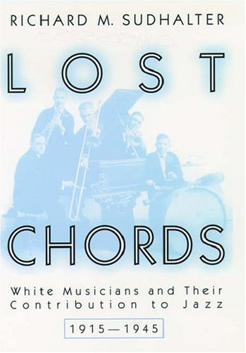 9780195055856 Lost Chords White Musicians And Their Contribution