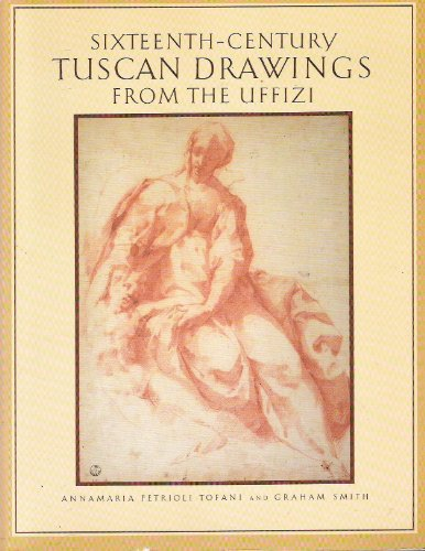 Sixteenth-Century Tuscan Drawings from the Uffizi