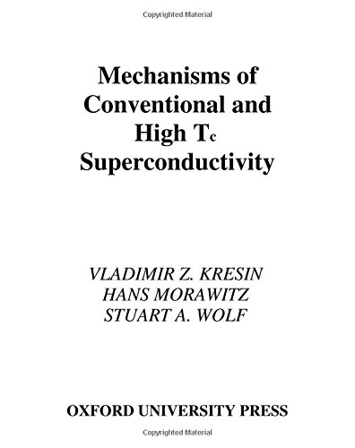 9780195056136: Mechanisms of Conventional and High Tc Superconductivity (International Series of Monographs on Physics)