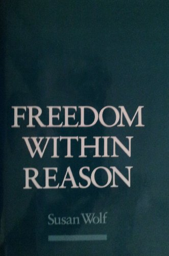 9780195056167: Freedom within Reason