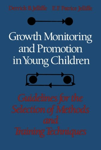 Growth Monitoring and Promotion in Young Children: D.B. Jelliffe