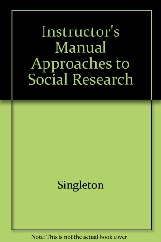 9780195056501: Instructor's Manual Approaches to Social Research